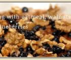 Oatmeal with walnuts and blueberries | 118 Views | Fame 10.73